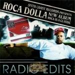 Roca Dolla - Radio Edits