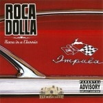 Roca Dolla - Roca Is A Classic