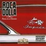 Roca Dolla - Roca Is A Classic
