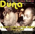 Duna - 2 Hard 4 Da Fuckin Radio: Tha Sequel