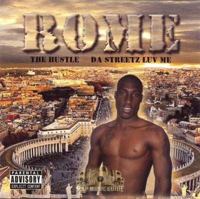 Rome - The Hustle Da Streetz Luv Me