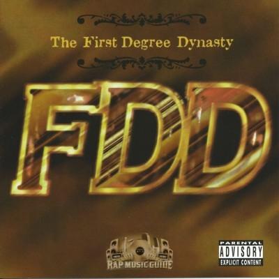First Degree Dynasty - The First Degree Dynasty