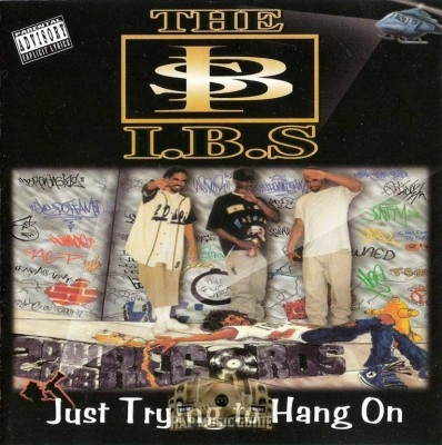 The I.B.S. - Just Trying To Hang On