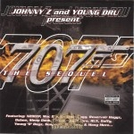 Johnny Z And Young Dru Present - 707 The Sequel