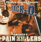 Jack D. - America's Pain Killers