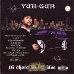 Yun-Gun - 16 Shots Bloc 2 Bloc