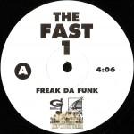 Fast 1 - Freak Da Funk