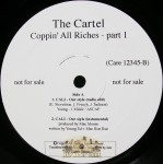 The Cartel - Cali-Our Style / Coppin' All Riches