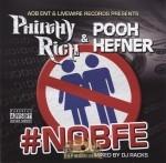 Philthy Rich & Pooh Hefner - #NOBFE
