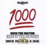 Rich The Factor - Keep It Ten Hunnid