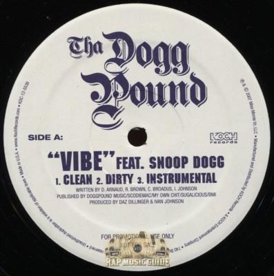 Tha Dogg Pound - A Good Day/Vibe