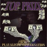 Top Prize - Playalistic Conversation