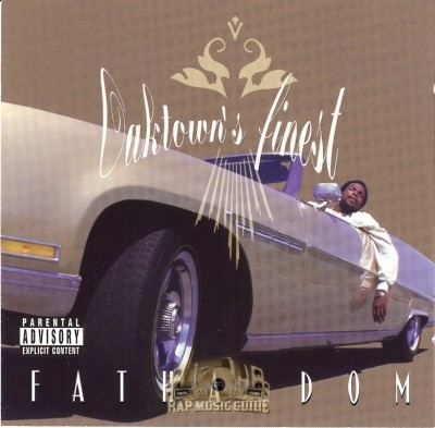 Fatha Dom - Oaktown's Finest