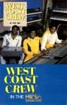 West Coast Crew - In The Mix