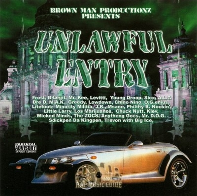Brown Man Productionz Presents - Unlawful Entry