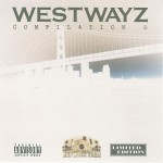 Westwayz - Compilation 2