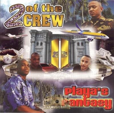 2 Of The Crew - Playa's Fantasy