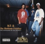 K5 & Da Bottom Feedaz - Scavengers Of The Street