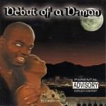 D-Man - Debut Of D-Man