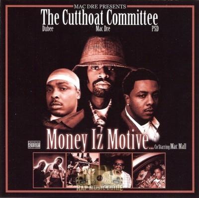 The Cutthoat Committee - Money Iz Motive