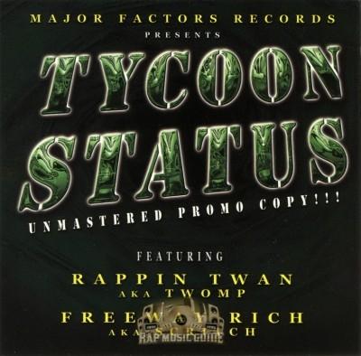 Major Factor Records Presents - Tycoon Status