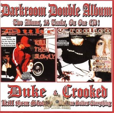 Duke & Crooked - Kill Them Slowly & Violence Solves Everything