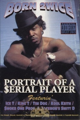 Born 2wice - Portrait Of A Serial Player