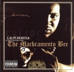 E. Klips Da Hustla - The Mackramento Bee