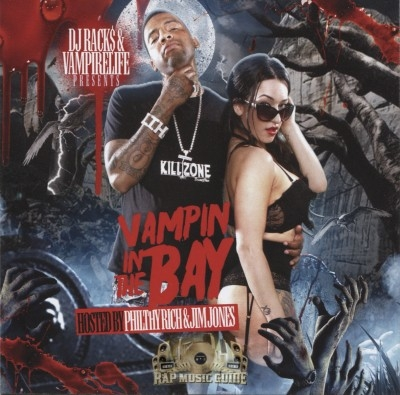 Philthy Rich & Jim Jones - Vampin In The Bay