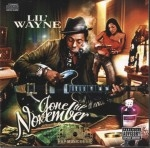 Lil Wayne - Gone Til November