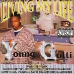 Young Gotti - Living My Life