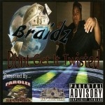 Braidz - Don't Get It Twisted