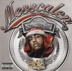 Messcalen - Gettin' That Guac