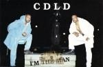 CDLD - I'm The Man