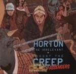 Horton The Irrelevant & August The Creep - Strange Passengers