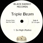Triple Beam - So High / Players Instinct