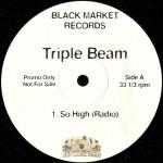 Triple Beam - So High / Players Instinct