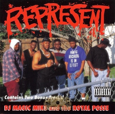 DJ Magic Mike And The Royal Posse - Represent