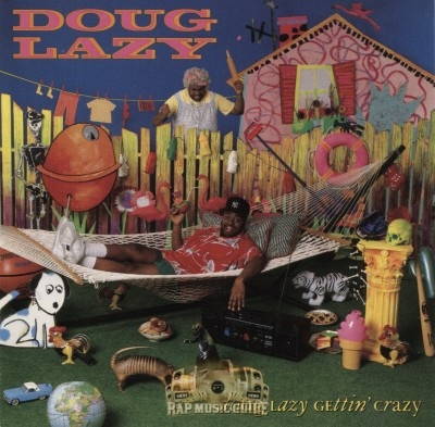 Doug Lazy - Doug Lazy Gettin' Crazy