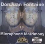 DonJuan Fontaine - Microphone Matrimony
