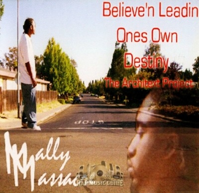 Mally Massacre - Believe'n In Leadin Ones Own Destiny