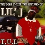 Lil' J - Thuggin Under The Influence