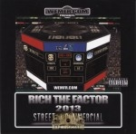 Rich The Factor - Street vs Commercial 2013
