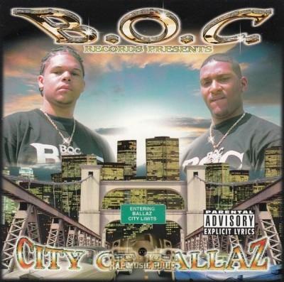 B.O.C. Records Presents - City Of Ballaz