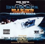 Rich The Factor - Bila Blunts & Cigarette Boats