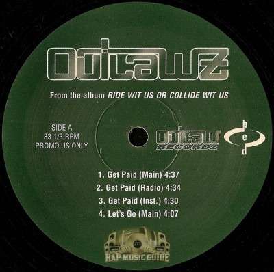 Outlawz - Get Paid / Fuck With Me