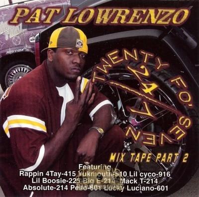 Pat Lowrenzo - 24/7 Mix Tape Part 2