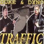 Duke & Dyno - Traffic