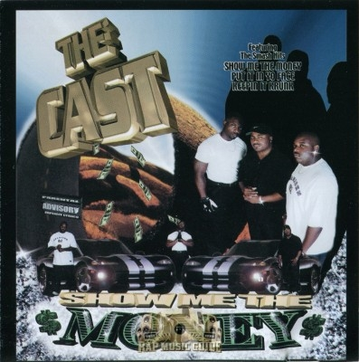 The Cast - Show Me The Money