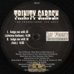 Trinity Garden Cartel - Judge Me With 12 / Satisfaction Guaranteed